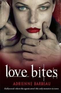 BARNES & NOBLE  Love Bites by Adrienne Barbeau, St. Martins Press