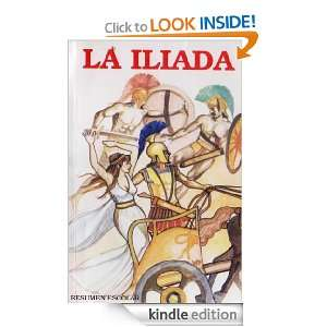 La Iliada resumen escolar [Translated] (Spanish Edition) Homero