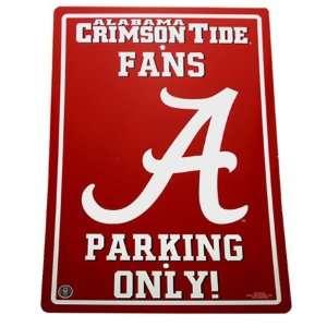Alabama Crimson Roll Tide Ncaa Fan Only Parking Sign