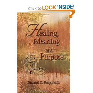 Healing, Meaning and Purpose: The Magical Power of the