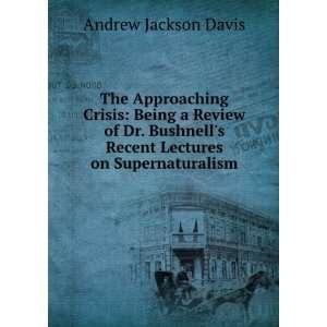 ) Andrew Jackson, 1826 1910 Davis 9781275420151  Books