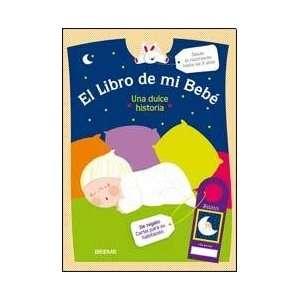 LIBRO DE MI BEBE, EL (Spanish Edition) (9789876690508
