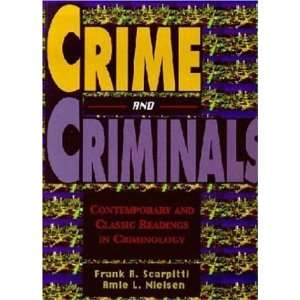 Crime and Criminals Conemporary and Classic Readings