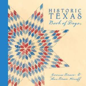 Texas Book of Days (9781931721967) Yvonne Bruce, Ann HEnaff Books