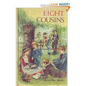 Eight Cousins Louisa May Alcott Books
