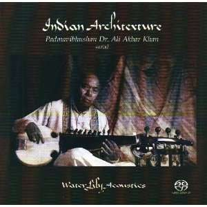 Indian Architexture   Padmavibhushan Dr. Ali Akbar Khan (2CD): Music