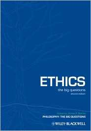 Ethics   The Big Questions, (1405191287), James P. Sterba, Textbooks