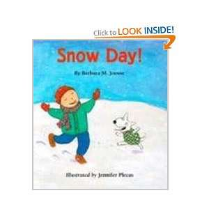 Snow Day (9780613223966) Barbara M. Joosse, Jennifer Plecas Books
