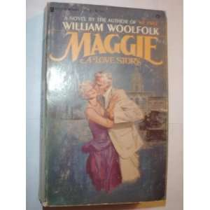 Maggie (9780890411780) William Woolfolk Books