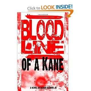 (Kane Family Saga, Book 1) (9780615129280) Bobby R Dennis Jr Books