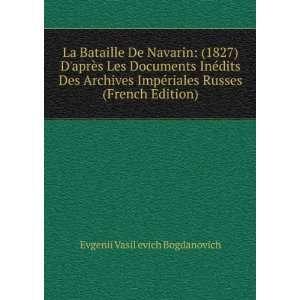 riales Russes (French Edition) Evgenii Vasilevich Bogdanovich Books