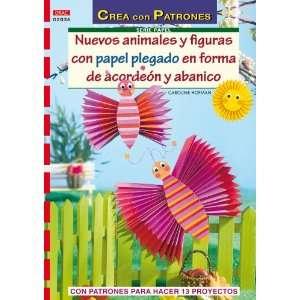 Abanico con Patrones para Realizar 13 Proyectos (9788498740646): Books