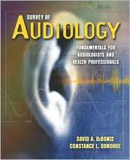 Survey of Audiology Fundamentals for Audiologists and Health