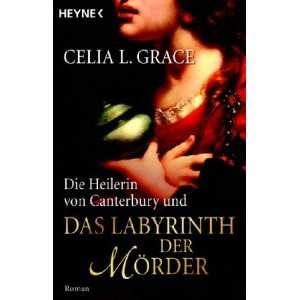 Die Heilerin von Canterbury und das Labyrinth der Mörder