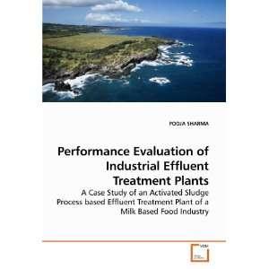 Performance Evaluation of Industrial Effluent Treatment Plants A Case