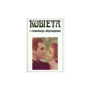 Wiek XIX I XX (Kobieta I ) (Polish Edition) (9788371814013): Anna