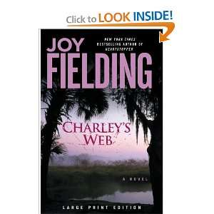 Charleys Web: A Novel (9781416586944): Joy Fielding: Books