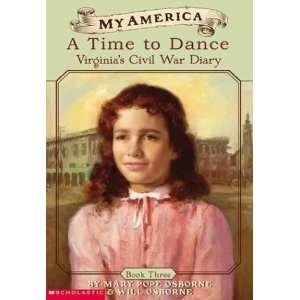 A Time To Dance Virginias Civil War Diary, Book Three