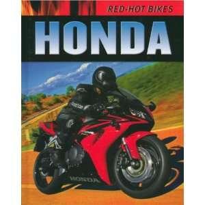 Honda (Red Hot Bikes) (9781597711364): Clive Gifford: Books