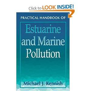 Practical Handbook of Estuarine and Marine Pollution (Marine