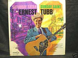 ERNEST TUBB Saturday Satan Sunday Saint Lp SEALED