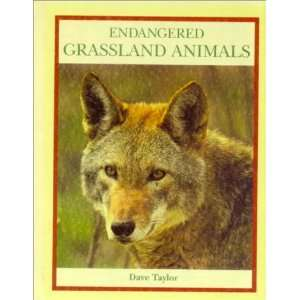 Endangered Grassland Animals (Endangered Animals (Crabtree Hardcover