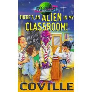 My Alien Classmate) (9780340736340): Bruce Coville, Paul Davies: Books