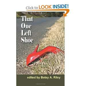 That One Left Shoe: Jack B. Downs, Andy Gerb, Sara Van der Wansem, Jo