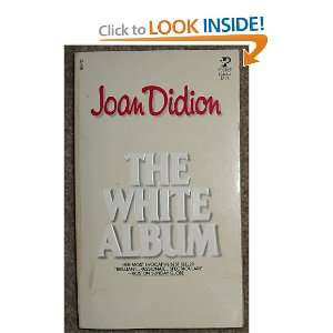 WHITE ALBUM (9780671834449) Joan didion Books