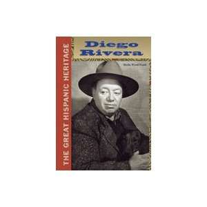 Diego Rivera (Great Hispanic Heritage): Sheila Wood Foard