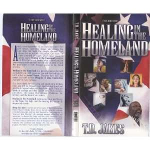 Healing in the Homeland Bishop T.D. Jakes  Books