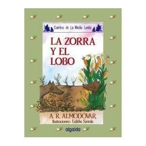 Media lunita / Crescent Little Moon: La Zorra Y El Lobo (Infantil