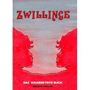 Zwillinge: Das Knaben Foto Buch: Remark, Prof. Andreas