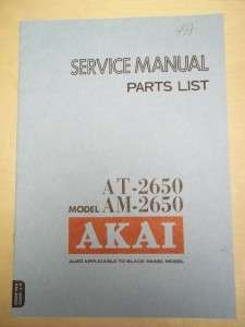Vtg Akai Service/Repair Manual~AT 2650 Tuner AM 2650 Amplifier