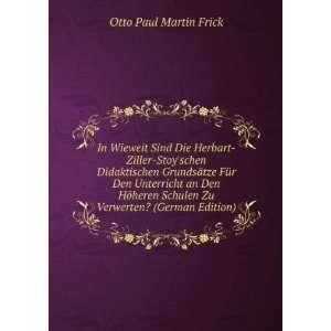 Verwerten? (German Edition) Otto Paul Martin Frick  Books