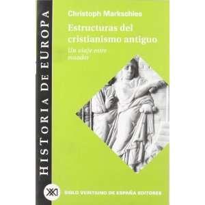 de opa / 14 / Estructuras del cristianismo antiguo. Un viaje