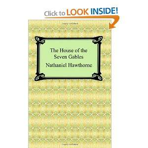 House of the Seven Gables (9781420928662) Nathaniel Hawthorne Books