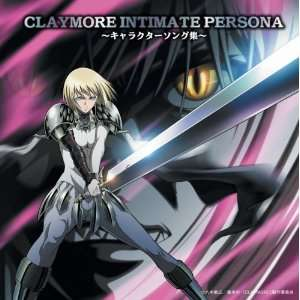 Claymore Intimate Persona Character Japanimation Music