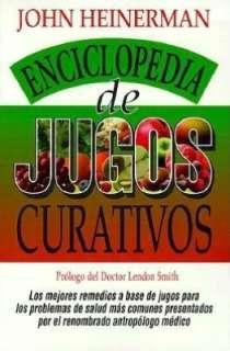de Jugos Curativos by John Heinerman, Prentice Hall Press  Paperback
