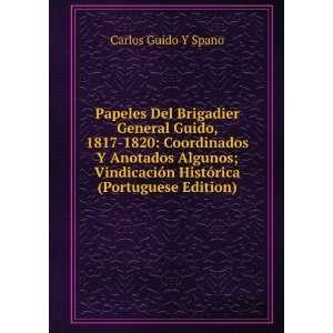 Histórica (Portuguese Edition) Carlos Guido Y Spano Books