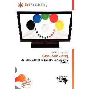 Choi Soo Jong (9786200949363) Iustinus Tim Avery Books