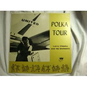 Polka Tour, Larry Chesky and Orchestra (United Airlines) vinyl Music