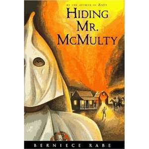 Hiding Mr. McMulty (9780152013301) BERNIECE RABE Books