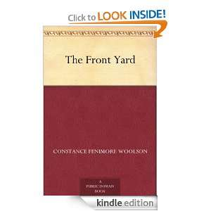 The Front Yard Constance Fenimore Woolson  Kindle Store