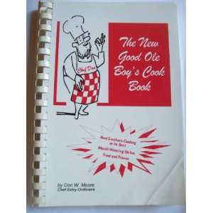 The New Good Ole Boys Cook Book (Real Southern Cooking at