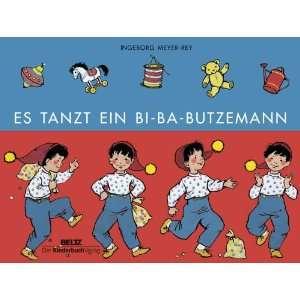 Es tanzt ein Bi Ba Butzemann (9783407771223): Ingeborg