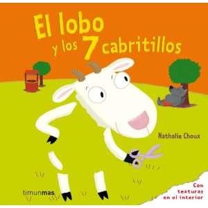 : El lobo y los 7 cabritillos (9788408088479): Nathalie Choux: Books