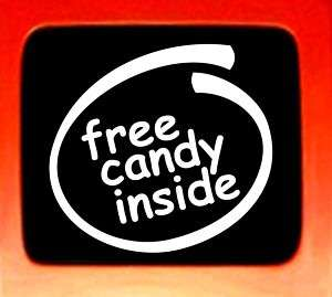 Free Candy Inside Funny bumper sticker decal car window