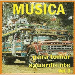 Musica Para Tomar Aguardiente Vol.3(2cds) Varios Artistas Music