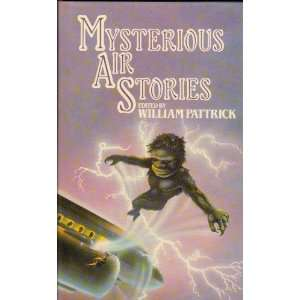 Mysterious Air Stories (9780491035811) William Pattrick Books
